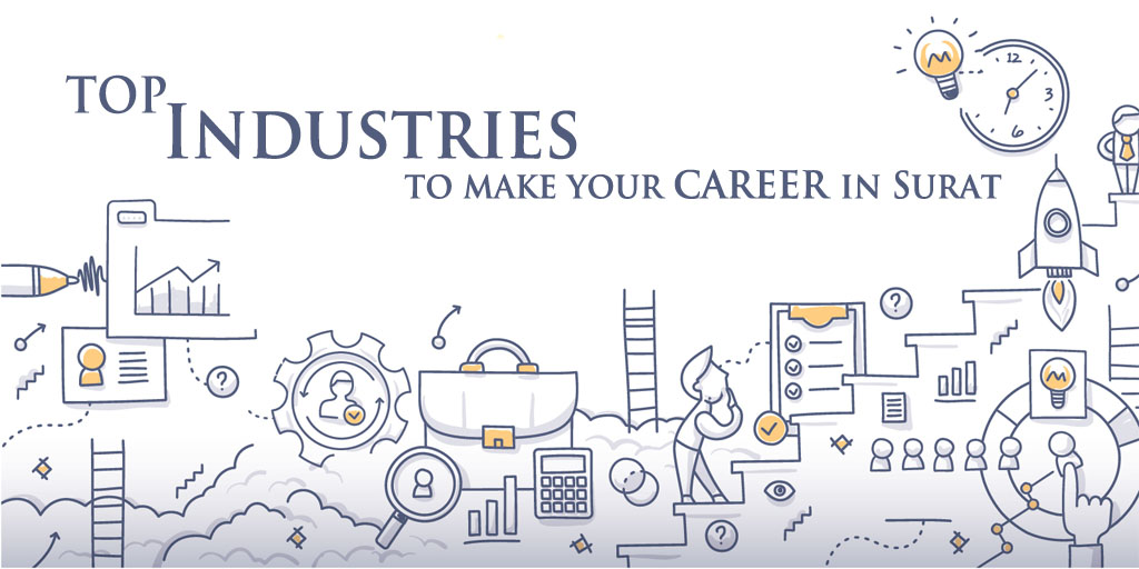 Top Industries to make your Career in Surat